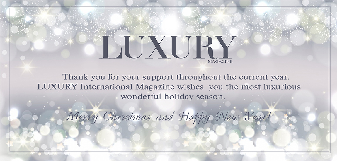 LUXURY International Magazine's Season's Greetings