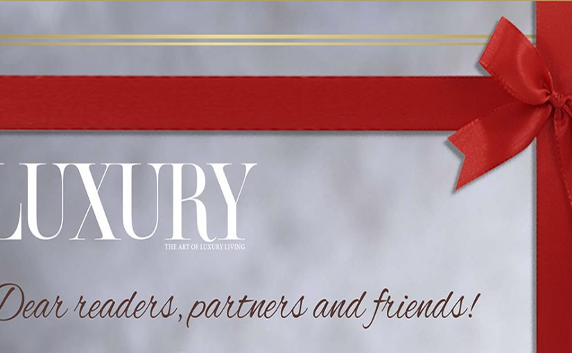 SEASON'S GREETINGS FROM LUXURY INTERNATIONAL MAGAZINE